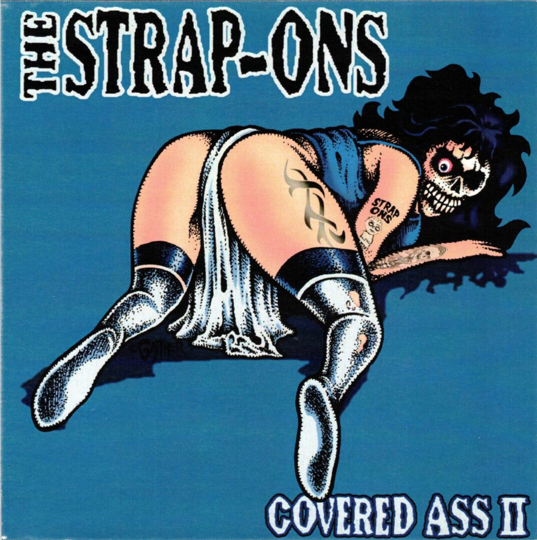 The Strap-Ons Covered Ass II